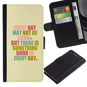 For Sony Xperia Z1 Compact / Z1 Mini / D5503,S-type® Motivational Self Help Good Day Text Quote - Dibujo PU billetera de cuero Funda Case Caso de la piel de la bolsa protectora