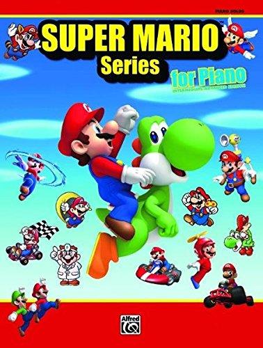 (Super Mario Series for Piano: Intermediate/AdvancedPiano Solos)