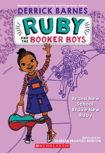 Ruby Series - Brand New School, Brave New Ruby (Ruby and the Booker Boys #1)