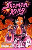 Shaman King, Vol. 6: Road Trip to Izumo