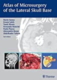 img - for Atlas of Microsurgery of the Lateral Skull Base book / textbook / text book