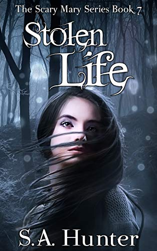 Stolen Life (The Scary Mary Series Book 7)]()