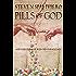 PILLS OF GOD: God created man, man created Ecstasy