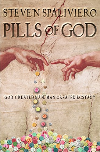 Amazon pills of god god created man man created ecstasy ebook pills of god god created man man created ecstasy by spaliviero steven fandeluxe Choice Image