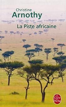 La Piste africaine par Arnothy