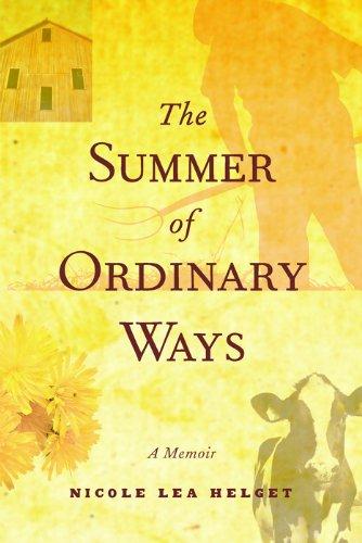 The Summer of Ordinary Ways: A Memoir