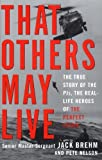That Others May Live, Jack Brehm and Pete Nelson, 0609806769