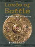 Lords of Battle, Stephen Allen, 1841769487