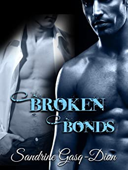 Broken Bonds (Assassin/Shifter Book 20) by [Gasq-Dion, Sandrine]