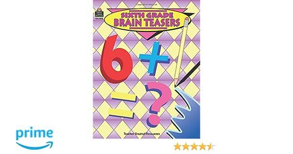 Sixth Grade Brain Teasers: Carol Eichel: 9781557345127: Amazon.com ...