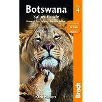 Botswana Safari Guide, 4th: Okavango Delta, Chobe, Northern Kalahari