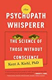 img - for The Psychopath Whisperer: The Science of Those Without Conscience book / textbook / text book