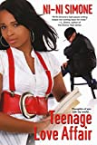 Teenage Love Affair (Ni-Ni Girl Chronicles)