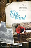 Kin to the Wind, Moro Buddy Bohn, 1609520556