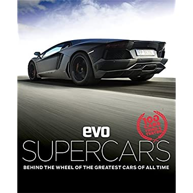 evo: Supercars: Behind the wheel of the greatest cars of all time