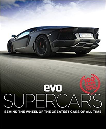 Ebooks gratuits à télécharger en pdf evo: Supercars: Behind the wheel of the greatest cars of all time PDF ePub MOBI 178472050X