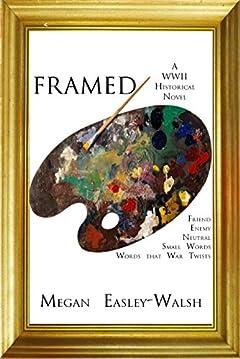 Framed: A World War Two Historical Novel