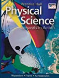 Physical Science : Interactive Textbook CD-ROM, Frank, David and Wysession, Michael, 0131152068