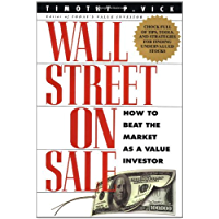 Wall Street On Sale: How to Beat the Market as a Value Investor