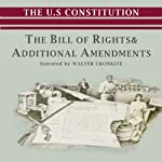 The Bill of Rights and Additional Amendments | Jeffrey Rogers Hummel