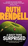 A Guilty Thing Surprised (Chief Inspector Wexford Mysteries)