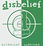 Disbelief/Infected by Disbelief (2005-04-03)