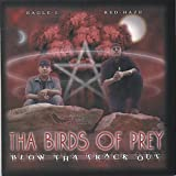 Blow Tha Track Out by Tha Birds of Prey (2007-01-23)