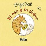 El oso y la liebre. Mio (El oso y la liebre/ Bear & Hare) (Spanish Edition)