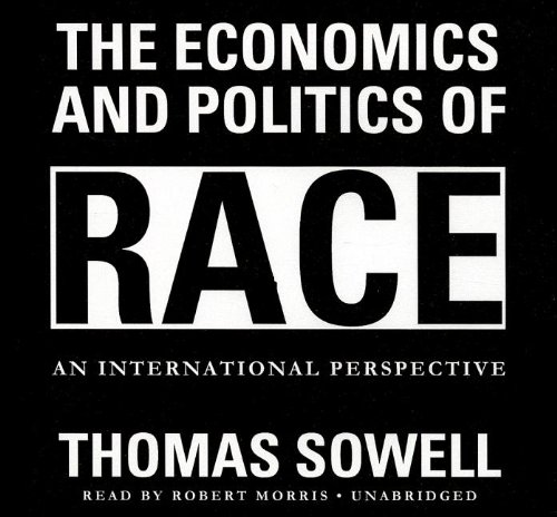 The Economics and Politics of Race: An International Perspective (Library Edition) by Brand: Blackstone Audio, Inc.