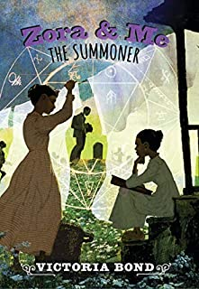 Book Cover: Zora and Me: The Summoner