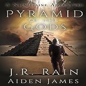 Pyramid of the Gods: Nick Caine, #3 | J.R. Rain, Aiden James