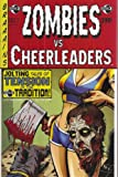 Zombies VS Cheerleaders Number 7 Ultra Rare Cover Comic (The Inarticulate Dead)