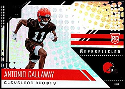 2018 Panini Unparallel NFL  296 Antonio Callaway RC Rookie Cleveland Browns  Rookie Panini Football Trading ca00d881f