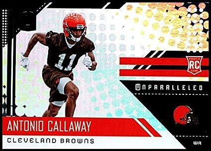 2018 Panini Unparallel NFL  296 Antonio Callaway RC Rookie Cleveland Browns  Rookie Panini Football Trading 99770c7cf