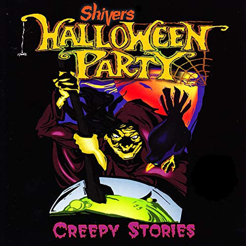 Shivers Halloween Party: Creepy Stories]()