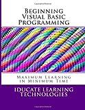 Beginning Visual Basic Programming, Iducate Technologies, 1490379894