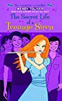 The Secret Life of a Teenage Siren (The Romantic Comedies)