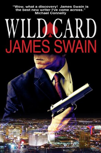 Wild Card (Tony Valentine Series Book 8) By [Swain, James]