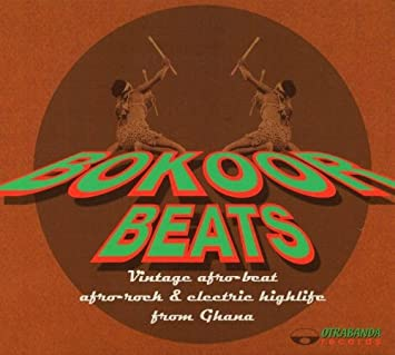 Bokoor Beats: Vintage Afro-Beat, Afro-Rock & Electric Highlife From Ghana