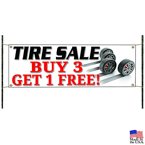 Tire Sale Business Buy 3 Get 1 Free! Promotional Advertising Vinyl Banner Sign (Ad 1 Sale For)