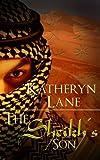 The Sheikh's Son (Book 3 of The Desert Sheikh) (Sheikh Romance Trilogy)
