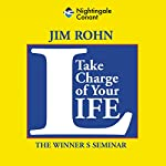 Take Charge of Your Life | Jim Rohn
