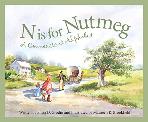 N Is for Nutmeg: A Connecticut Alphabet (Discover America State by - Usa Brookfield