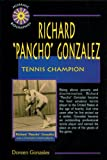 Richard Pancho Gonzales: Tennis Champion (Hispanic Biographies)