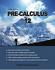 Pre-calculus 12: Infinite Challenge ((2nd Edition, with Full Solutions))