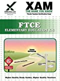 FTCE Elementary Education K-6, Sharon Wynne, 1581973470