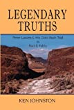 Legendary Truths, Peter Lassen and His Gold Rush Trail in Fact and Fable, Ken Johnston, 1932636935