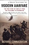 A Brief History of Modern Warfare, Richard Connaughton, 0762433914