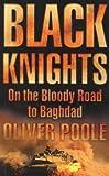 Black Knights, Oliver Poole, 0007174381