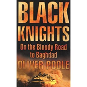 Black Knights: On the Bloody Road to Baghdad